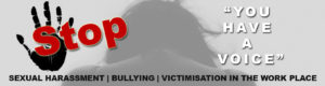 Stop Sexual Harassment Bullying Victimisation in the workplace